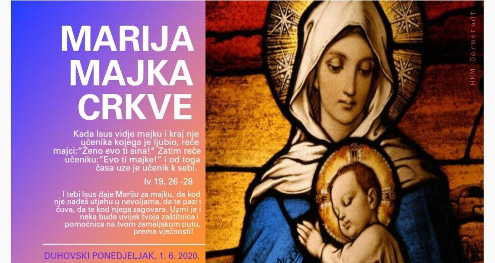 Spomendan Blažene Djevice Marije – Majke Crkve